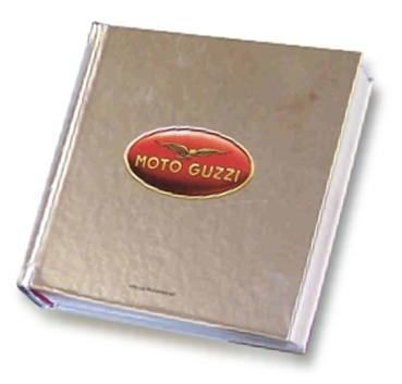 Libro Moto Guzzi quando le moto hanno l'anima Anima Guzzista Goffredo Puccetti